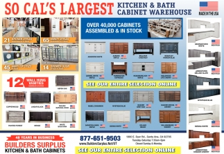 So Cal's Largest Kitchen & Bath Cabinet Warehouse