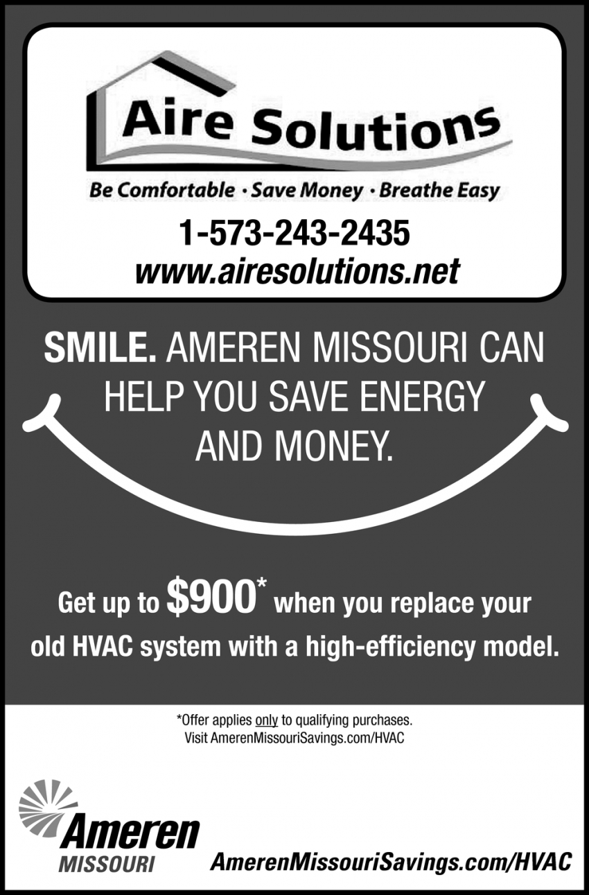 Smile. Ameren Missouri can Help You Save Energy and Money