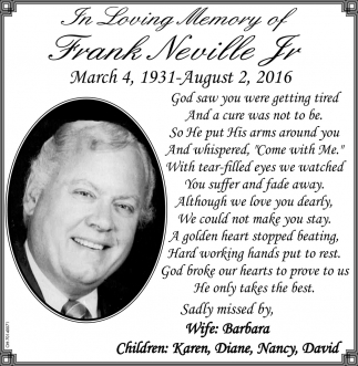 In loving Memory of Frank Neville Jr.