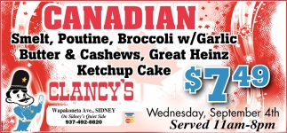 Canadian - Smelt, Poultine, Broccoli w/Garlic Butter & Cashews, Great Heinz Ketchup Cake $7.49