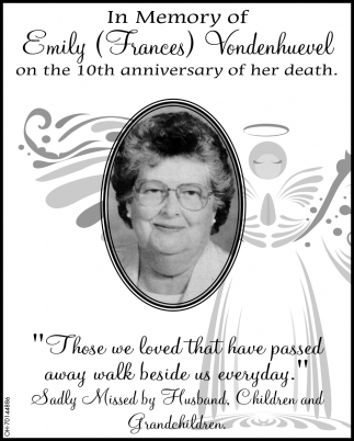In Memory of Emily Frances Vondenhuevel
