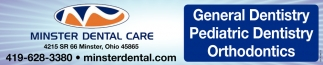 General Dentistry ~ Pediatric Dentistry ~ Orthodontics
