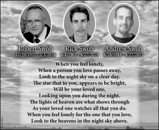 In Loving Memory of Robert Swob, Rick Swob, Andrew Swob