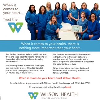 When it comes to your heart, trust Wilson Health
