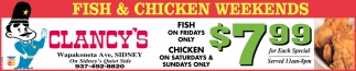 Fish & Chicken Weekends
