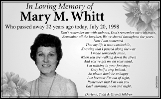 In Loving Memory Mary M. Whitt