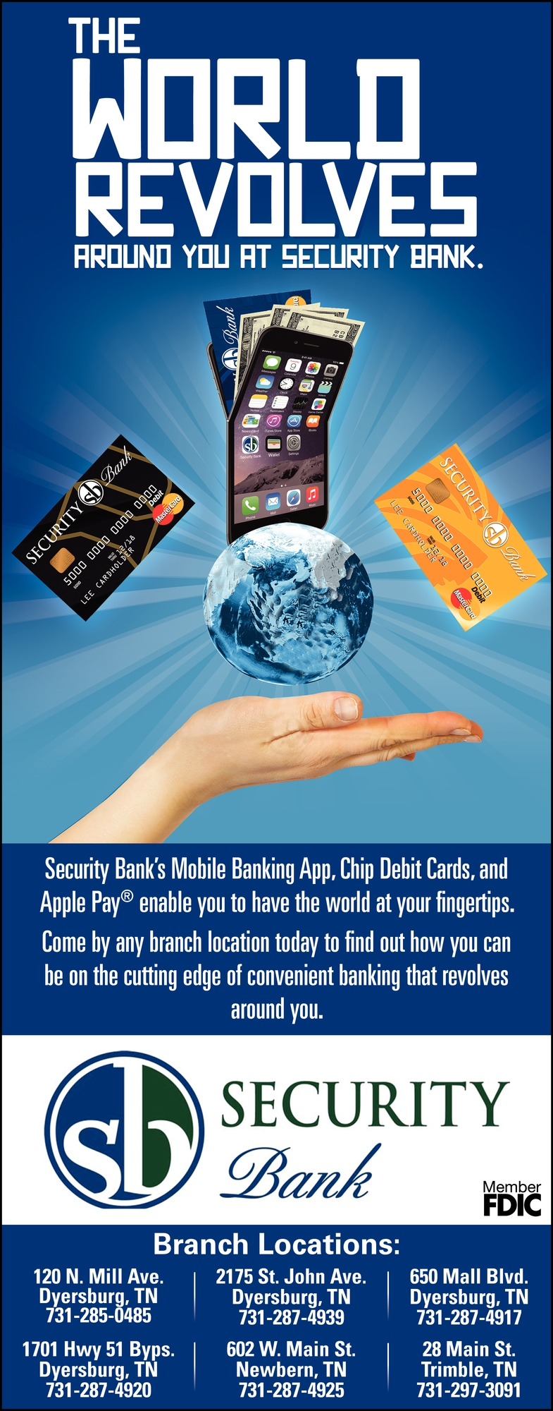 The World Revolves Around You at Security Bank