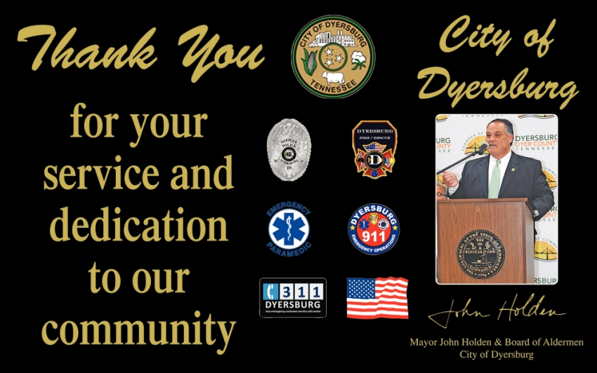 Thank You for Your Service & Dedication to Our Community