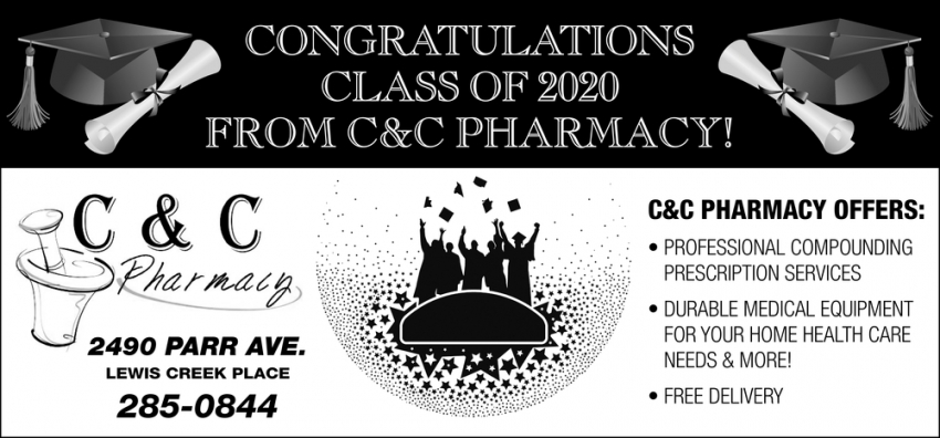 Congratulations Class of 2020 from C&C Pharmacy!