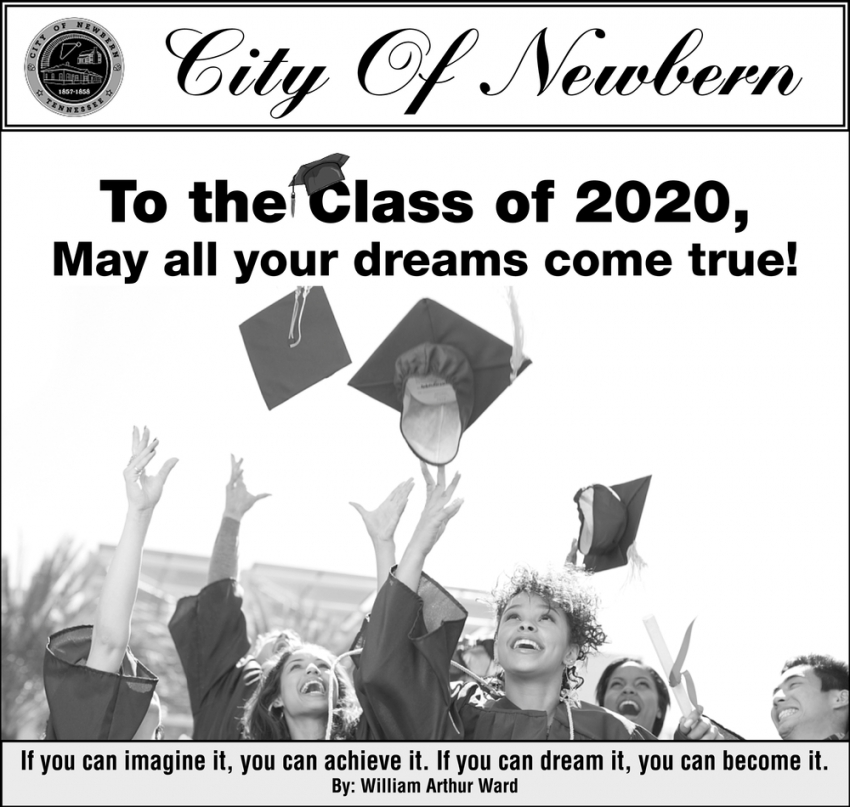 To the Class of 2020, May All Your Dreams Come True!