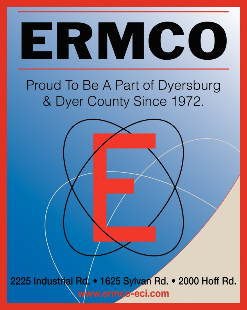 Proud to Be A Part of Dyersburg & Dyer County Since 1972
