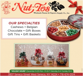 Our Specialties Are Cashews, Belgian, Chocolate, Gift Boxes.