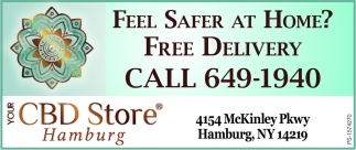 Feel Safer At Home. We Are Here For You!