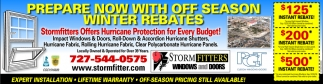 PREPARE NOW WITH OFF SEASON WINTER REBATES