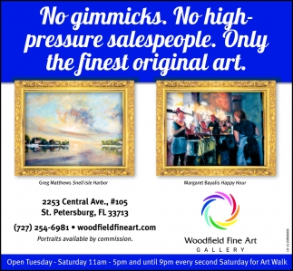 No Gimmicks. No High-Pressure Salespeople. Only The Finest Original Art.