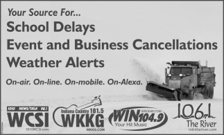 Your Source For... School Delays, Event And Business Cacellations, Weather Alerts.