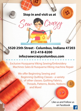 Stop In And Visit Us At Sew Crazy