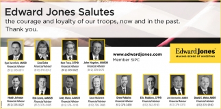 Edward Jones Salutes The Courage And Loyalty Of Our Troops
