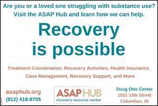Recovery Is Possible.