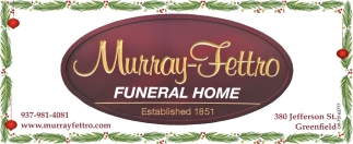 The Murray-Fettro Funeral Home offers services designed to honor a loved one and facilitate the healing process