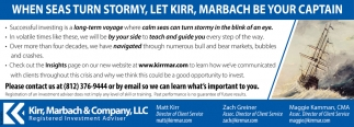 When Seas Turn Stormy, Let Kirr, Marbach Be Your Captain