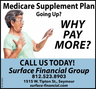 Medicare Supplement Plan Going Up? Why Pay More?