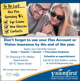 Don't Forget To Use Flex Account Or Vision Insurance By The End Of The Year.