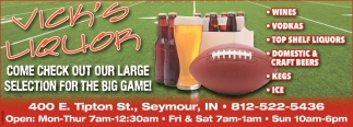 Check Out Our Large Selection For The Big Game!