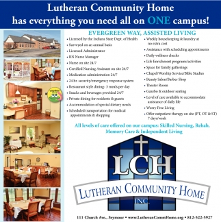 Lutheran Community Home Has Everything You Need All On ONE Campus!