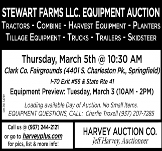 Stewart Farms LLC. Equipment auction - March 5th
