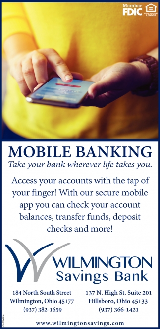 Mobile Banking - Take your bank wherever life takes you