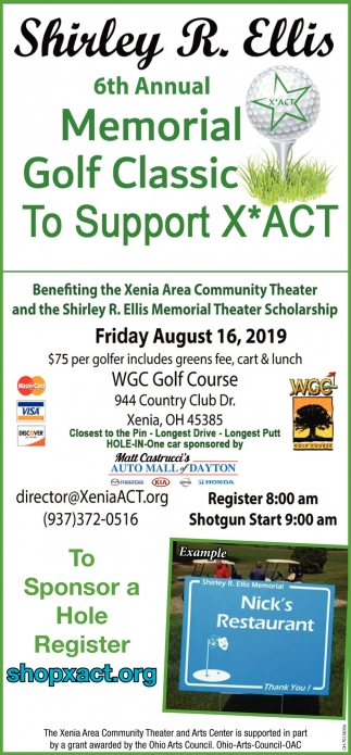 Benefiting the Xenia Area Community Theater and the Shirley R. Ellis Memorial Theater Scholarship