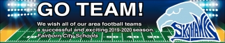 We wish all our area football teams a successful and exciting 2019 - 2020 season