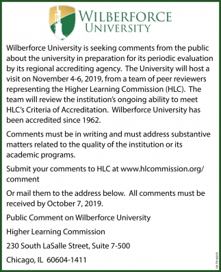 Seeking comments from the public about the ubiversity in preparation for its periodic evaluation