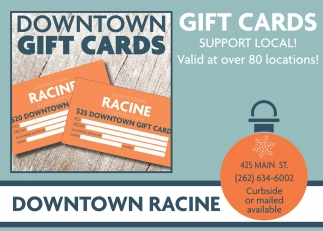 Downtown Racine, Community  in Racine