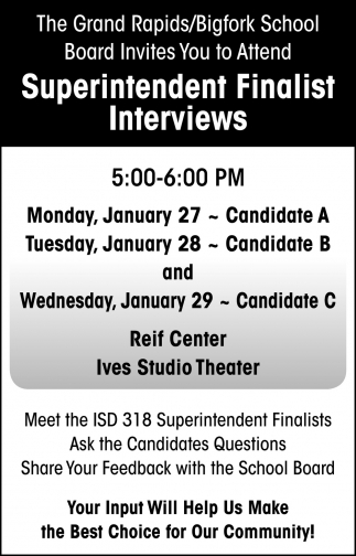 Superintendent Finalist Interviews