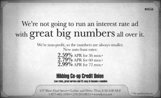 We're Not Going To Run An Interest Rate Ad With Great Big Numbers All Over It.