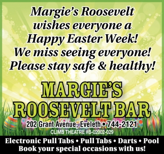 Margie's Roosevelt Wishes Everyone A Happy Easter Week!