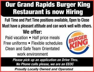 Our Grand Rapids Burger King Restaurant Is Now Hiring