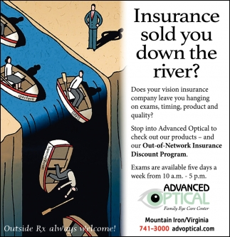 Insurance Sold You Down The River?
