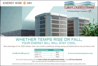 Whether Temps Rise Or Fall, Your Energy Bill Will Stay Cool.