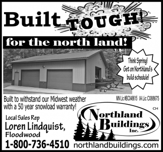 Built Tough For The North Land!