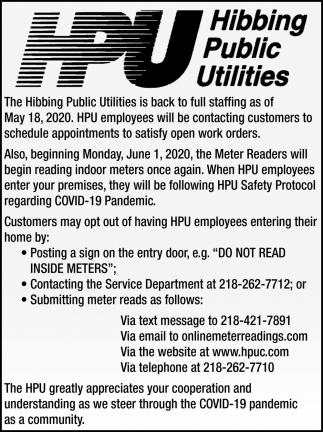 The Hibbing Public Utilities Is Back To Full Staffing As Of May 18, 2020.