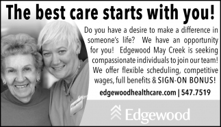 The Best Care Starts With You!