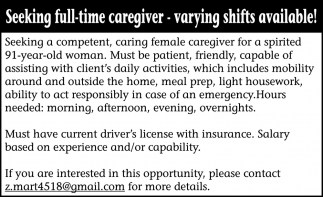Seeking Full-Time Caregiver - Varying Shifts Available!