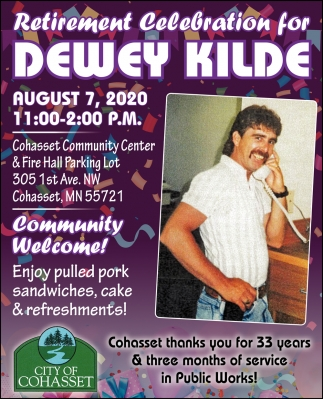 Retirement Celebration For Dewey Kilde