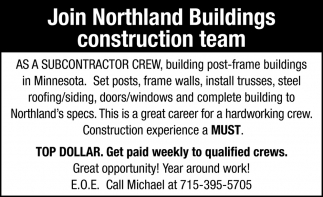 Join Northland Buildings Construction Team