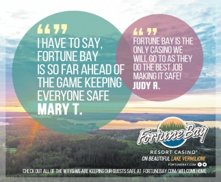 I Have To Say, Fourtune Bay Is So Far Ahead Of the Game Keeping Everyone Safe - Mary T.