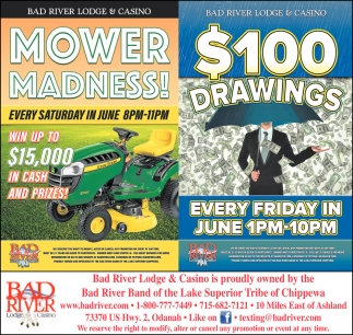 Mower Madness! / $100 Drawings