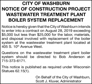 Notice of Construction Project Wastewater Treatment Plant Boiler System Replacement